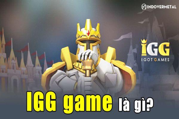 igg-game-la-gi